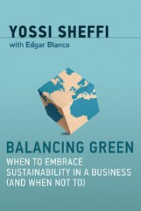 Yossi Sheffi: Balancing Green: When to Embrace Sustainability in a Business (and When Not To) @ Sandford Fleming Building, ITS Lab and Testbed, Room SF3103 | Toronto | Ontario | Canada