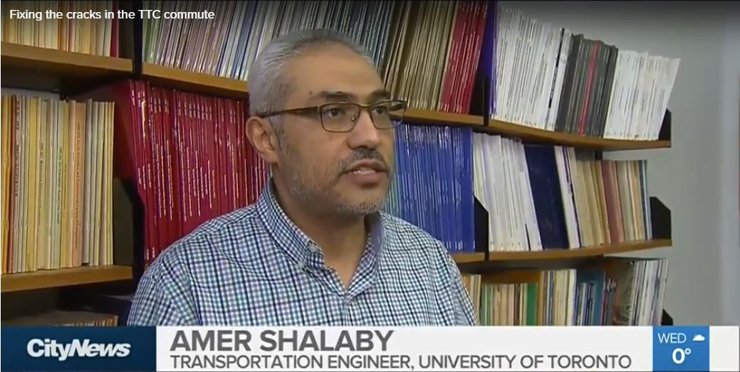 Shalaby 31 1 2018 City News - Cracked rail | University of Toronto