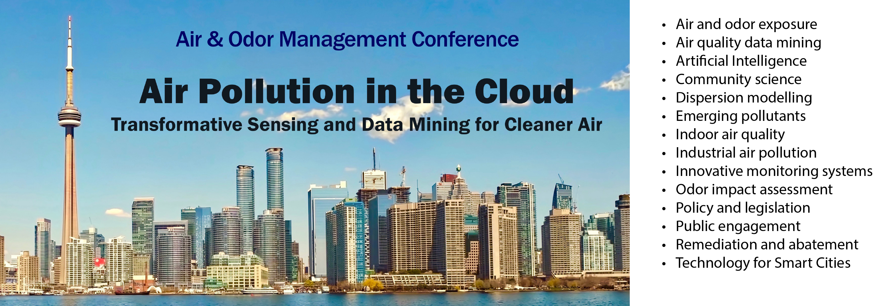 "Air and Odor Management Conference ""Air Pollution in the Cloud: Transformative Sensing and Data Mining for Cleaner Air"". Text set against photo of Toronto skyline. A list of topics at side."