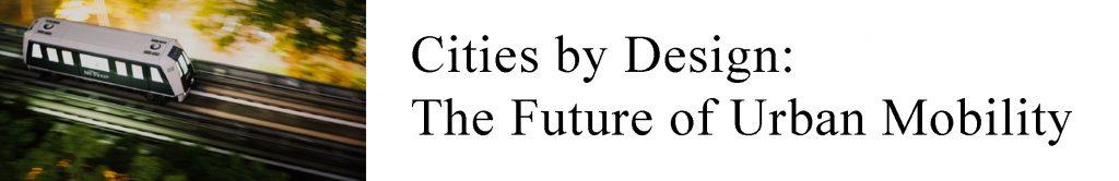 Hall, Baum-Snow: June 27 Future of Urban Mobility Seminar @  BA 2139
