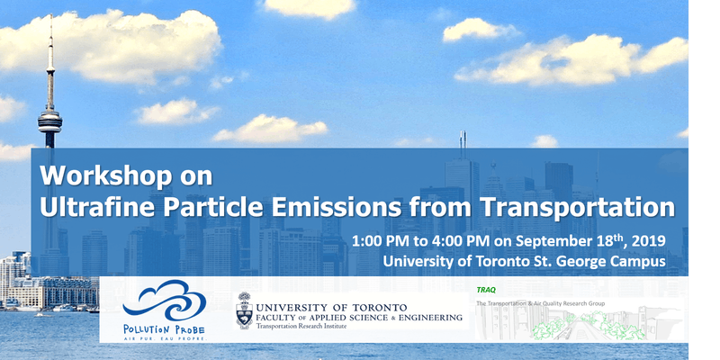 Ultrafine particle emissions from transportation: A workshop @ To be confirmed, U of T St. George Campus
